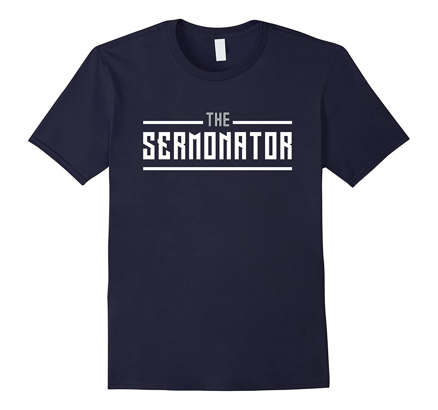 The Sermonator awesome parish church pastor gift t-shirt-T-Shirt
