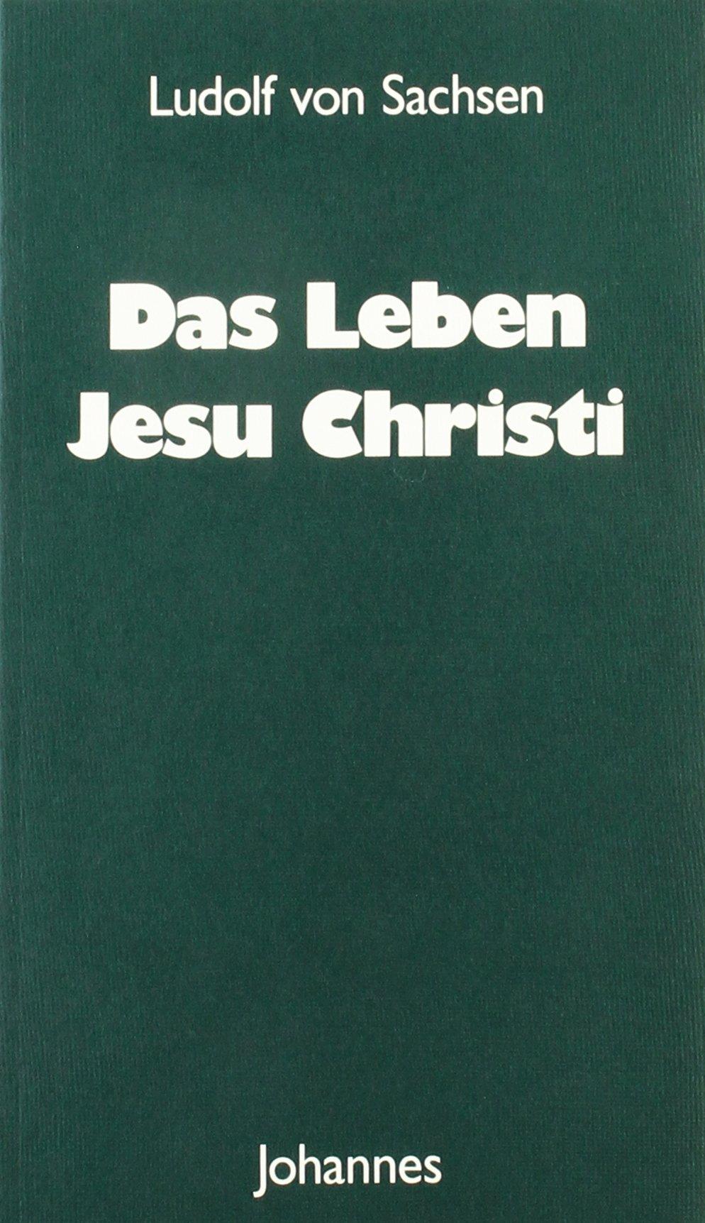 Das Leben Jesu Christi Sammlung Christliche Meister Amazon