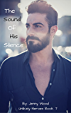 The Sound Of His Silence (Unlikely Heroes Book 7) (English Edition)