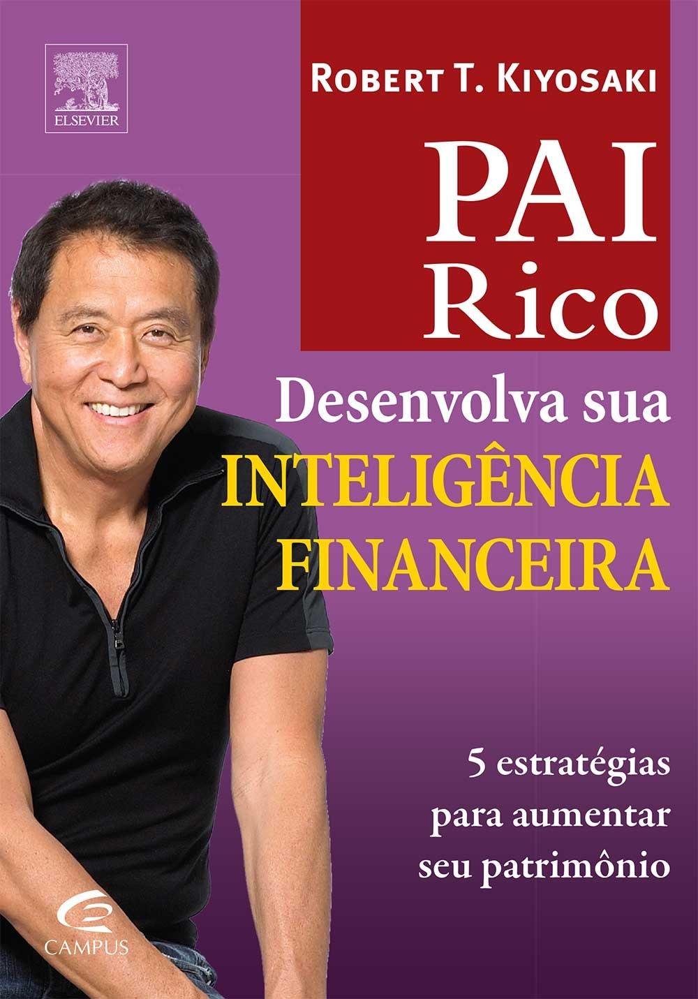 Pai Rico - Desenvolva Sua Inteligencia Financeira