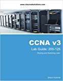CCNA Lab Guide: Routing and Switching (English Edition)