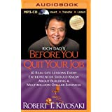 Rich Dad's Before You Quit Your Job (Rich Dad's (Audio))