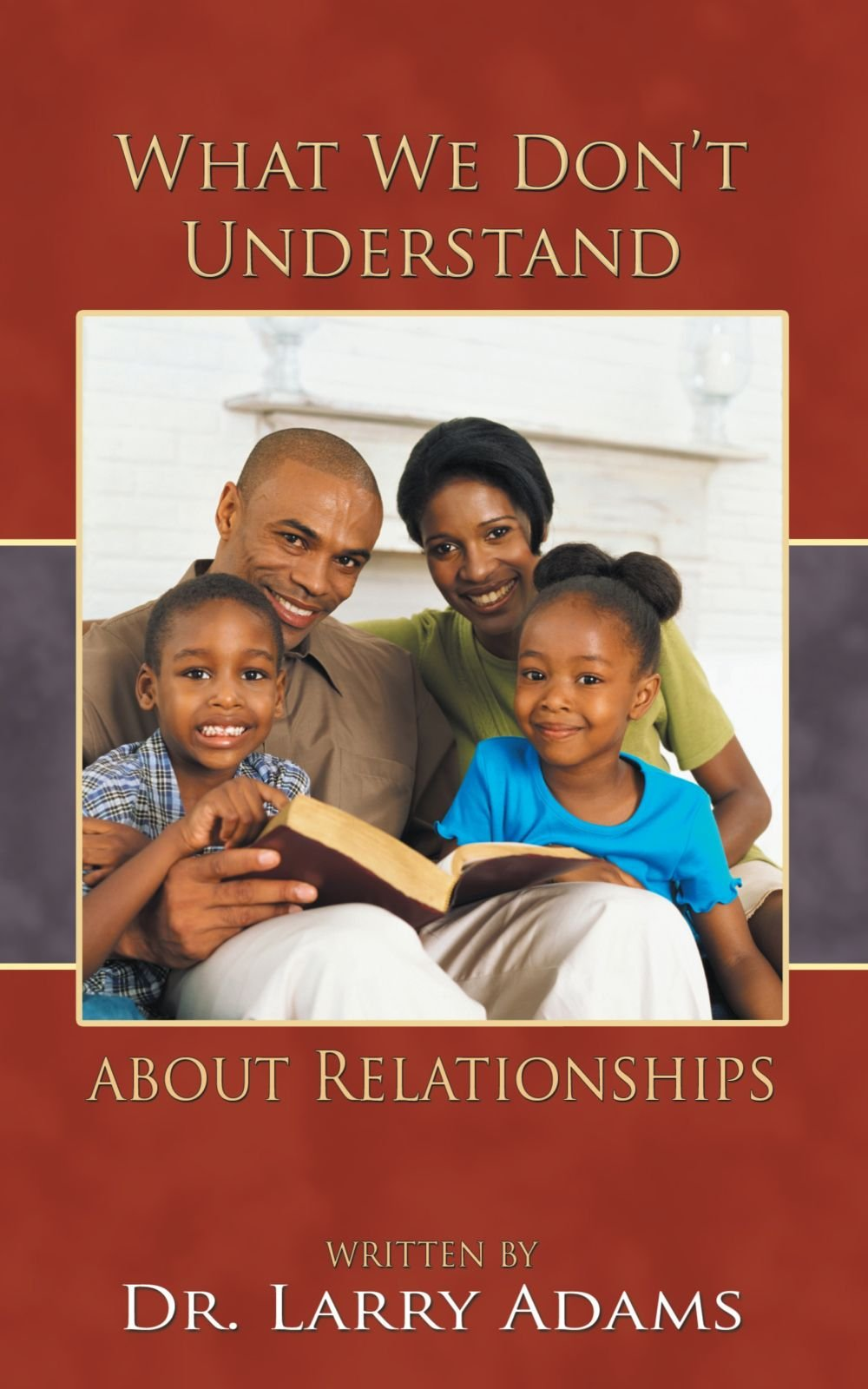 What we Don't Understand About Relationships PDF
