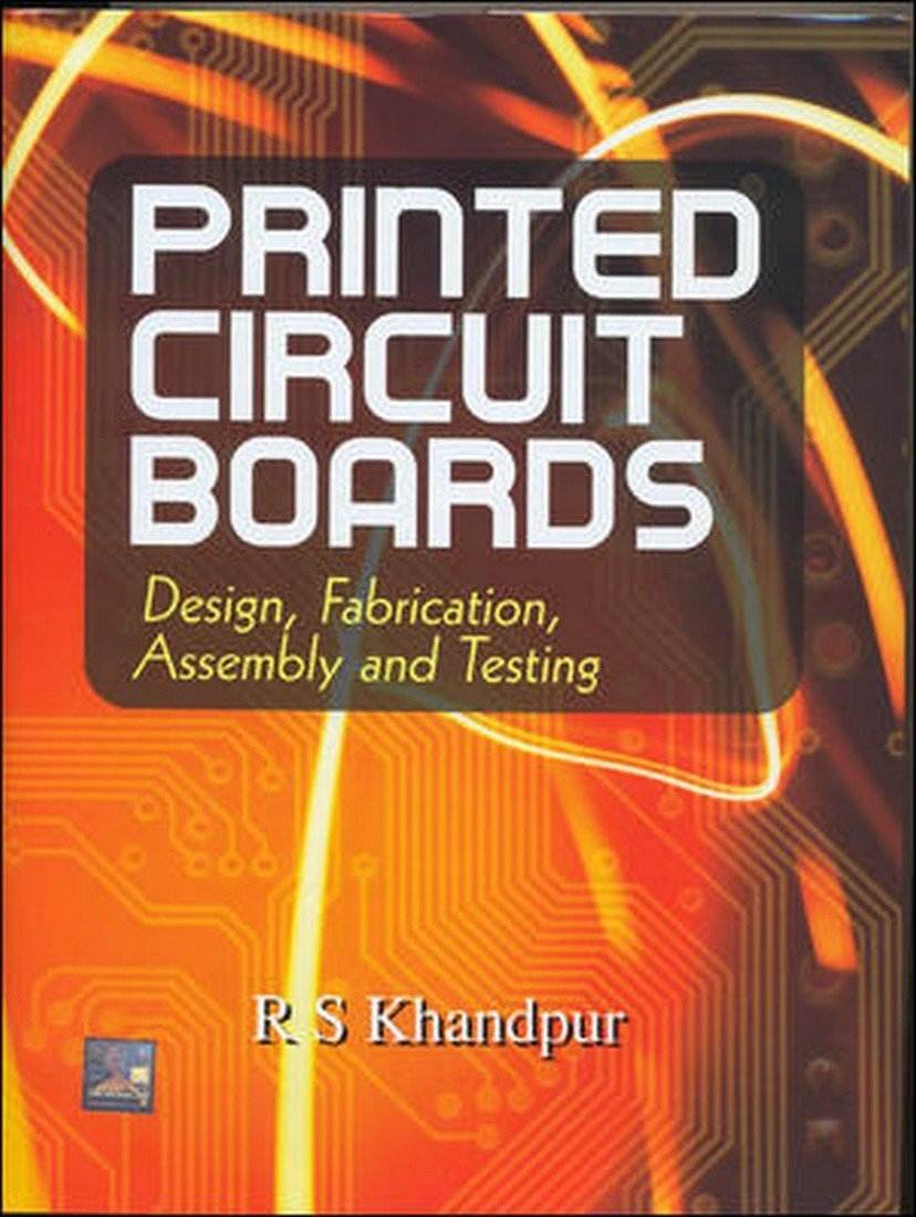 Buy Printed Circuit Boards Design Fabrication Book Online At Low Board Pcb Process First And Prices In India Reviews Ratings