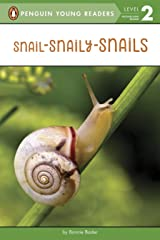 Snail-Snaily-Snails (Penguin Young Readers, Level 2) Kindle Edition