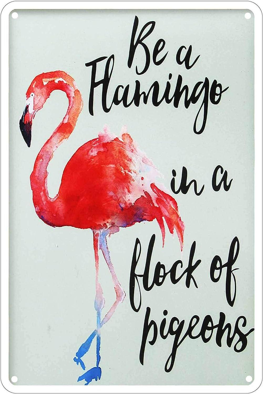LASMINE Metal Vintage Be a Flamingo in a Flock of Pigeons Parking Only Violators Wall Turn Outdoor Garden Signs Retro Kitchen Decor Sign Indoor House Door 8X12Inch