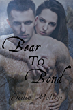 Bear to Bond (Devil Mountain Shifters Book 3)