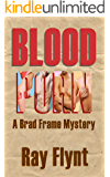 Blood Porn (A Brad Frame Mystery Book 3)