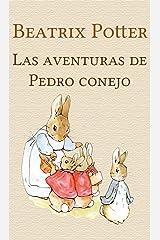 Las aventuras de Pedro conejo (Spanish Edition) Kindle Edition