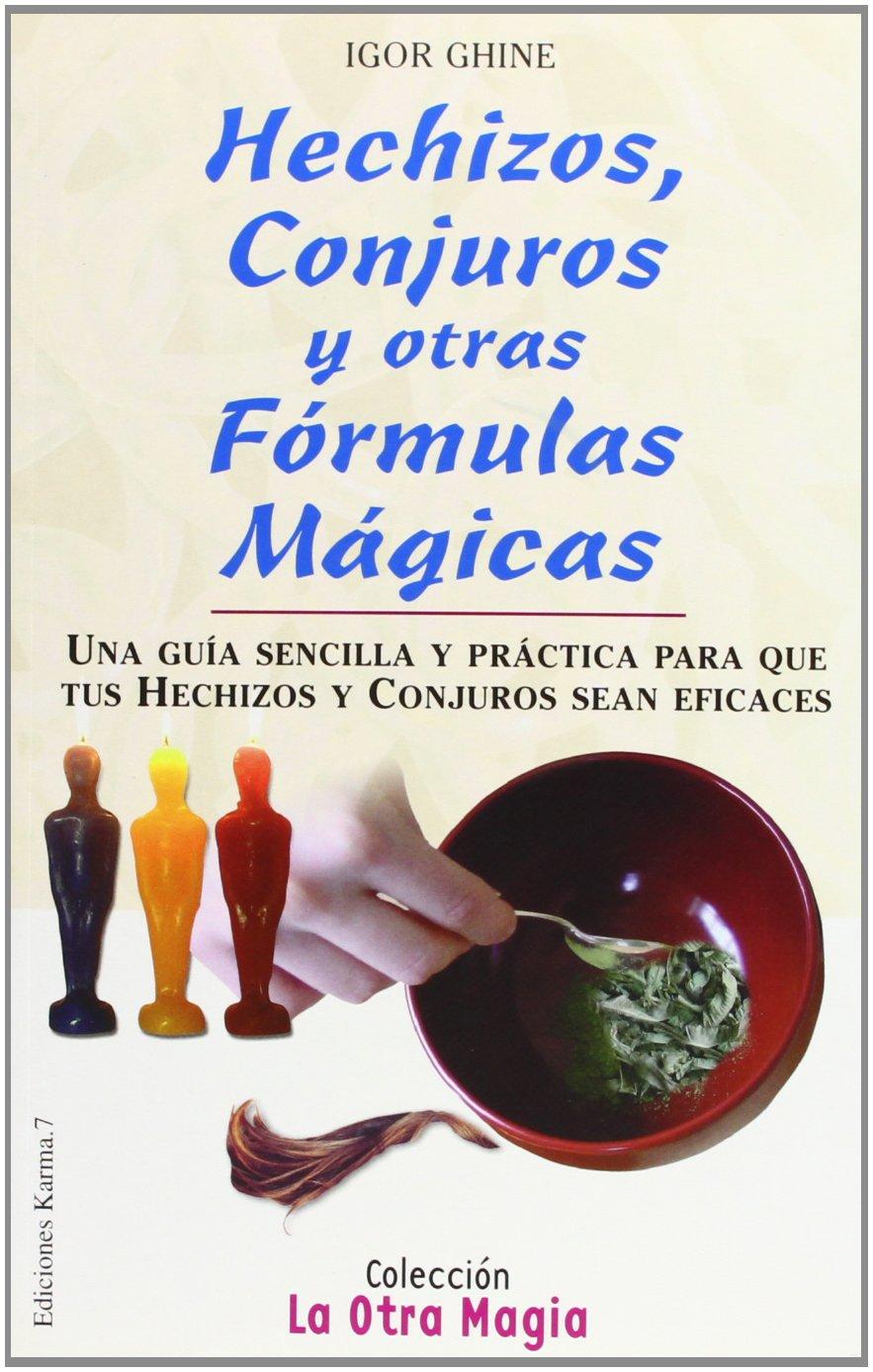 Hechizos, conjuros y otras formas (La Otra Magia / The Other ...