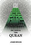 Decoding The QURAN (A Unique Sufi Interpretation) (English Edition)