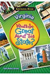 Virginia: What's So Great About This State? (Arcadia Kids) Paperback