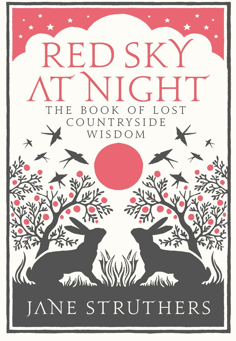 Red Sky at Night: The Book of Lost Countryside Wisdom pdf