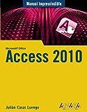 Access 2010 (Manuales Imprescindibles)
