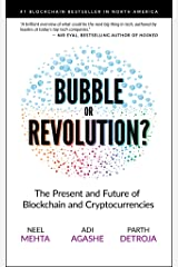 Blockchain Bubble or Revolution: The Present and Future of Blockchain and Cryptocurrencies Kindle Edition