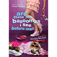 Are These My Basoomas I See Before Me? (Confessions of Georgia Nicolson Book 10) book cover