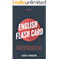 10000 English Flash Card Based Exercises to Dramatically Improve your English Language, Vocabulary, and Spelling Skills…