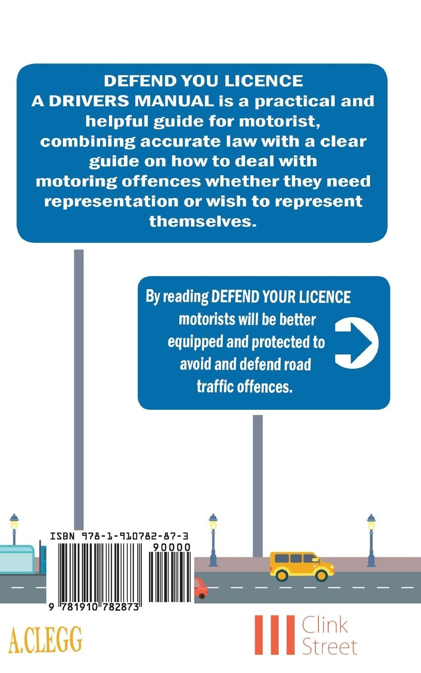 defend your licence a drivers manual