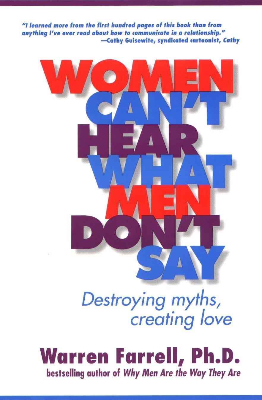 Women Can't Hear What Men Don't Say: Destroying Myths, Creating Love pdf epub