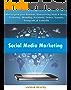 Social Media Marketing:  Maneuvering Tools & Rules for Branding.