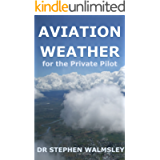 Aviation Weather for the Private Pilot (Aviation Books for the Private Pilot)