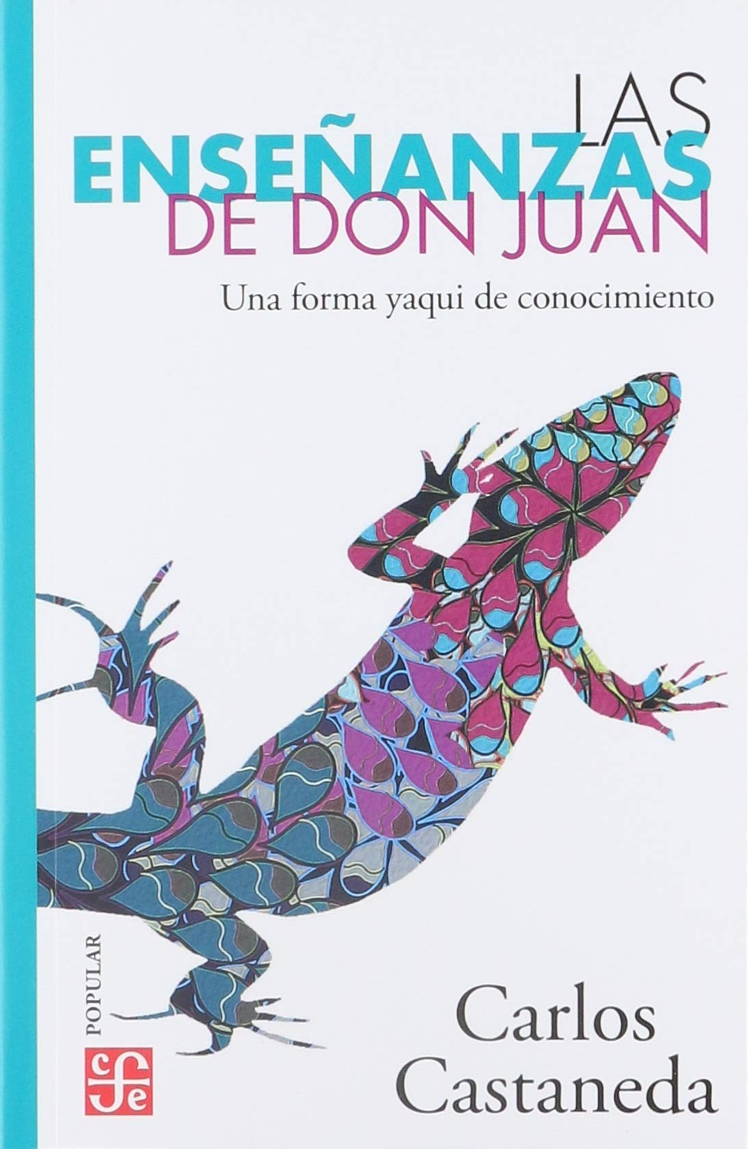 Las Ensenanzas De Don Juan Una Forma Yaqui De Conocimiento Popular Amazon Co Uk Castaneda Carlos 9789681662356 Books