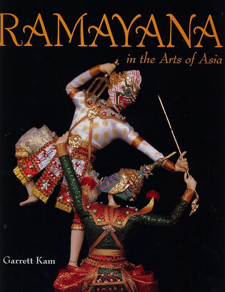 Ramayana In The Arts Of Asia Pdf Ebook ISBN-10 9814022039