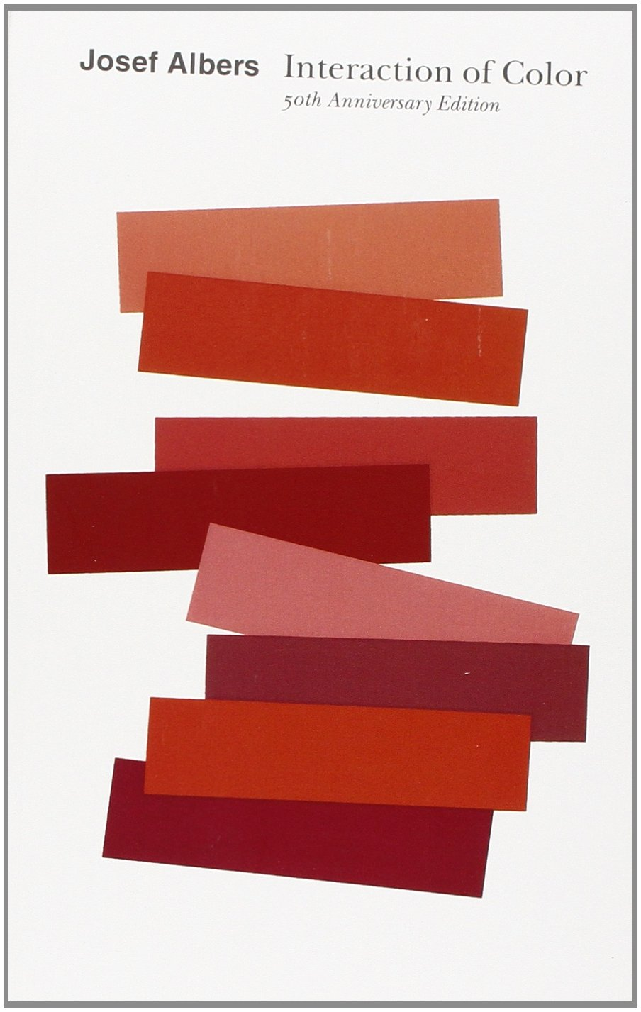 Interaction of Color: 50th Anniversary Edition: Josef Albers ...