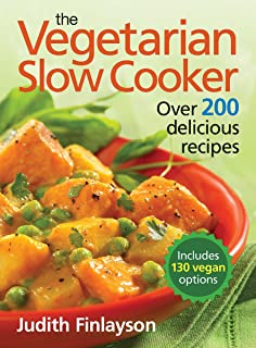 125 best vegetarian slow cooker recipes judith finlayson the vegetarian slow cooker over 200 delicious recipes forumfinder Gallery
