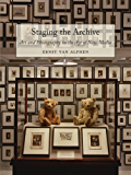 Staging the Archive: Art and Photography in the Age of New Media