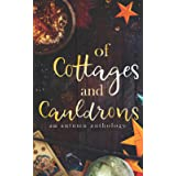 Of Cottages and Cauldrons: An Autumn Anthology