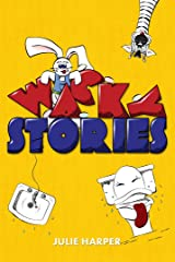 Wacky Stories (10 Short Stories for Kids) Kindle Edition