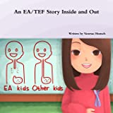 An Ea/Tef Story Inside and Out