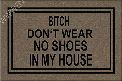 MOMOBO Funny Doormat with Rubber Back -Don t Wear, No Shoes in My House Entrance Way Doormat Non Slip Backing Funny Doormat Indoor Outdoor Rug 23.6 W X 15.7 L