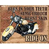 Ride On Tin Sign 16 x 13in
