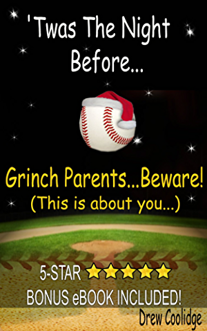 Inspirational Parenting: 'TWAS THE NIGHT BEFORE... (Baseball Books)