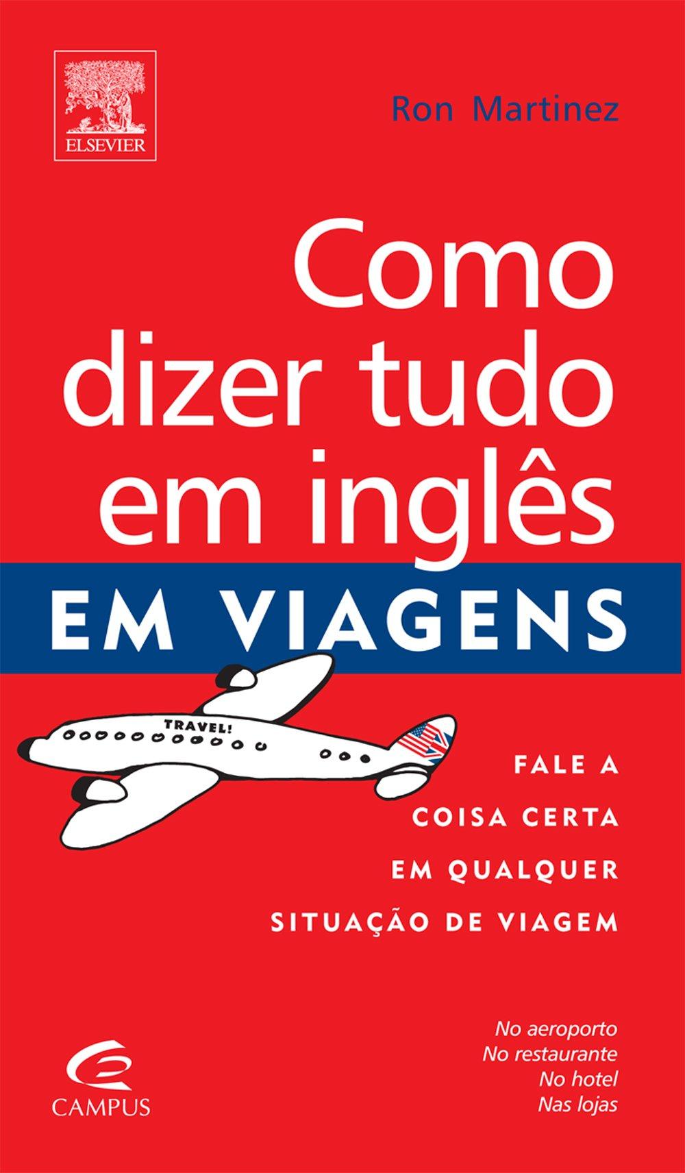Como Dizer Tudo em Inglês em Viagens Em Portuguese do Brasil ...