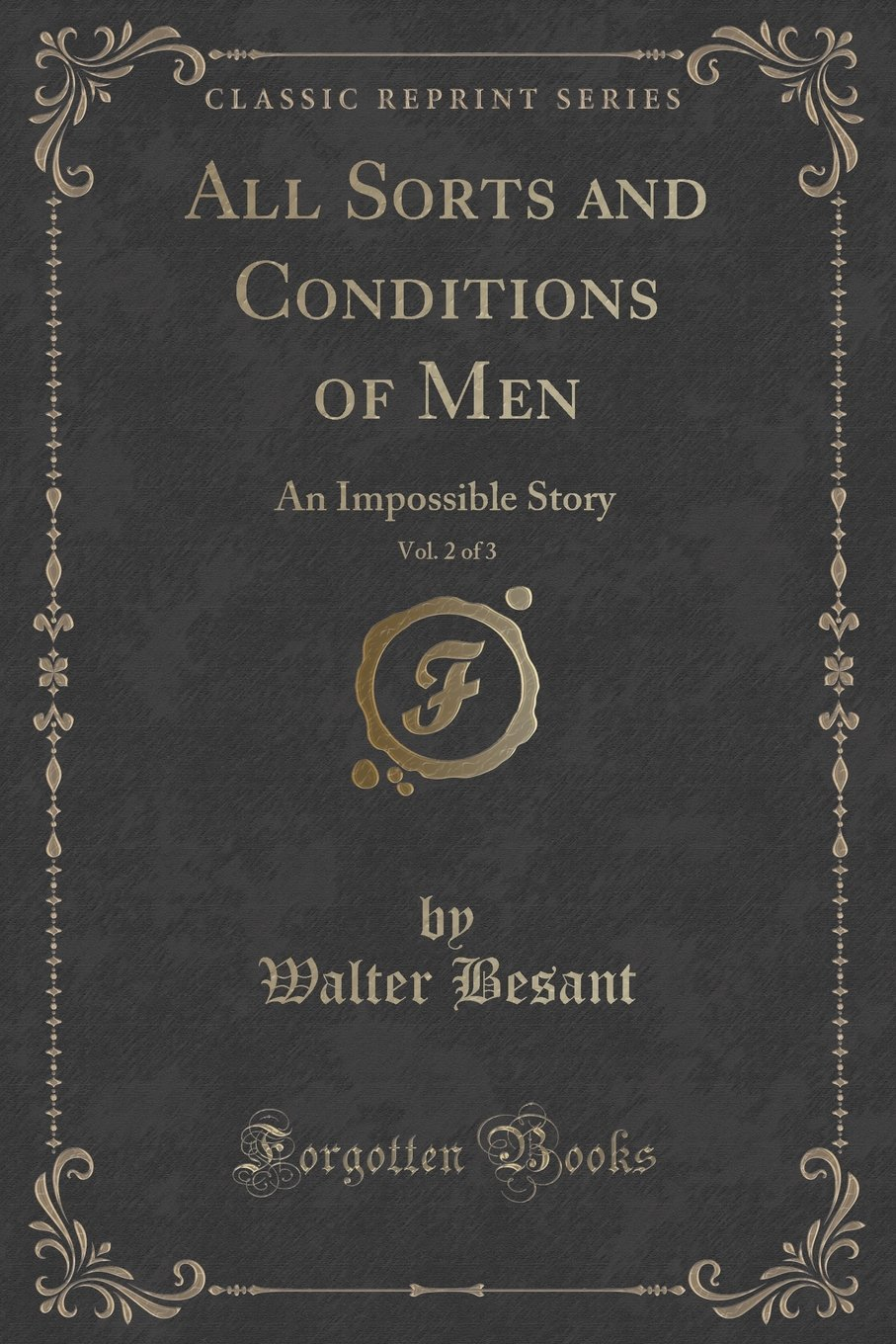 Download All Sorts and Conditions of Men, Vol. 2 of 3: An Impossible Story (Classic Reprint) ebook