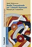 Analisi transazionale per i disturbi depressivi. Manuale per il trattamento. Con Contenuto digitale per download e accesso on line