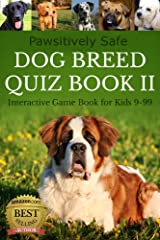 Dog Breed Quiz Book II (Interactive Game Book for Kids 9-99) Kindle Edition