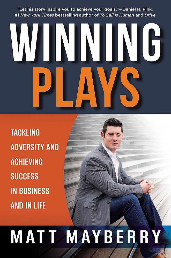 Download Winning Plays: Tackling Adversity and Achieving Success in Business and in Life PDF
