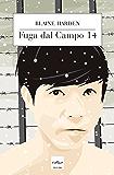 Fuga dal campo 14 (Italian Edition)