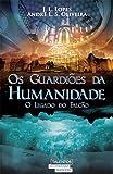 Os Guardiões da Humanidade. O Legado do Falcão