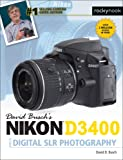 David Busch's Nikon D3400 Guide to Digital Slr Photography (David Buschs Guides)