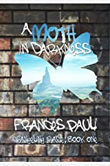 A Moth In Darkness (The Changeling Race Book 1) Kindle Edition