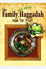 The Family (and Frog!) Haggadah Paperback