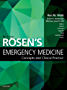 Rosen's Emergency Medicine - Concepts and Clinical Practice E-Book (Rosens Emergency Medicine Concepts and Clinical Practice)