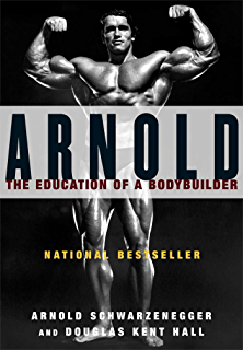 Amazon arnold schwarzeneggers blueprint the life changing arnold the education of a bodybuilder malvernweather Gallery