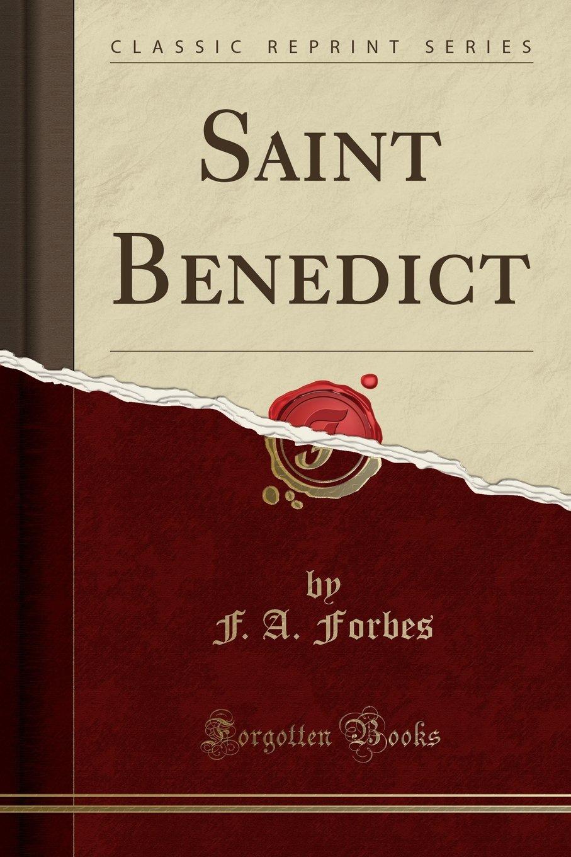 Saint Benedict (Classic Reprint) PDF