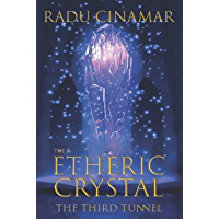 The Etheric Crystal — The Third Tunnel (Transylvania Series Book 7) (English Edition)